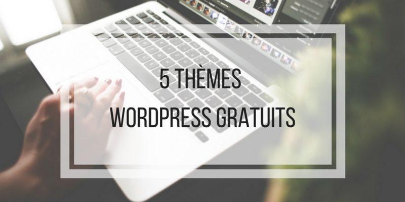 5 thèmes wordpress gratuits