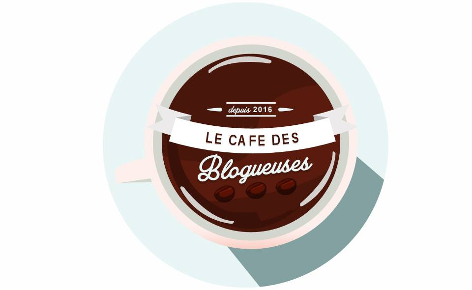 Le café des blogueuses
